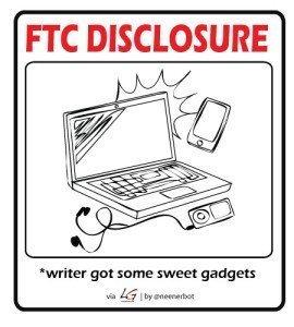 FTC Disclosure - Writer got Gadgets