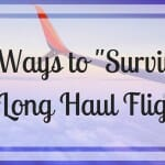 "9 Ways To ""Survive"" A Long Haul Flight"